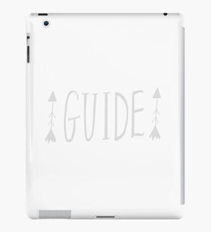 Guide iPad Case/Skin