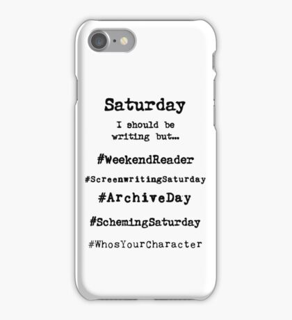 Hashtag Writer Week - Saturday iPhone Case/Skin