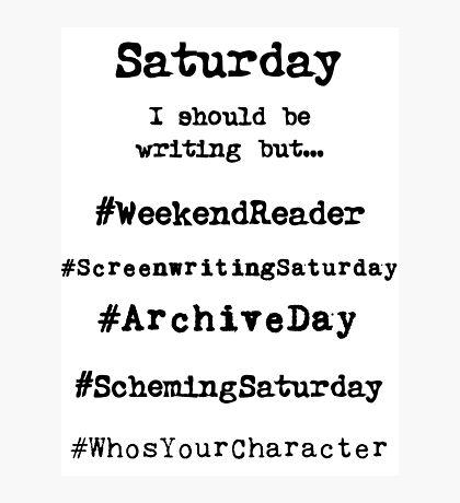 Hashtag Writer Week - Saturday Photographic Print