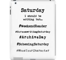 Hashtag Writer Week - Saturday iPad Case/Skin