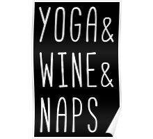 Yoga & Wine & Naps Poster