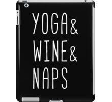 Yoga & Wine & Naps iPad Case/Skin