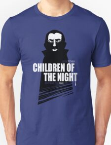 Children of the Night Walk Home Alone... At Night. T-Shirt
