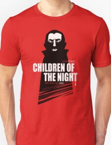 Children of the Night Walk Home Alone... At Night. T-Shirt