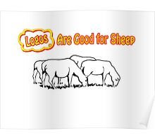 Logos are Good for Sheep White Poster