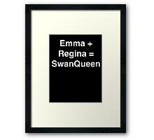 Emma + Regina = SwanQueen Framed Print