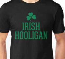Irish Hooligan Funny Quote Unisex T-Shirt