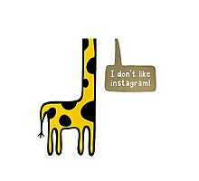 I don't like Instagram Photographic Print