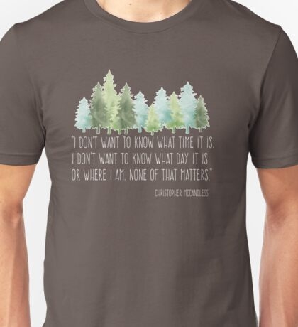 Into the Wild with Christopher McCandless Unisex T-Shirt