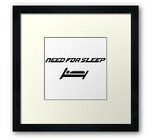 Need For Sleep Framed Print