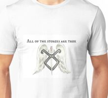 All Of The Stories Are True Unisex T-Shirt