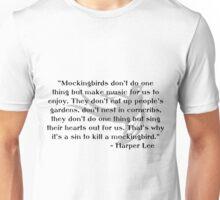 KRW To Kill a Mockingbird Quote Unisex T-Shirt