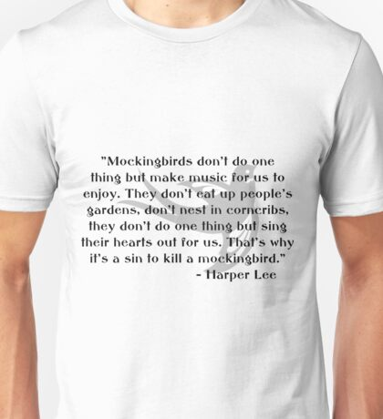 KRW To Kill a Mockingbird Quote Unisex T-Shirt