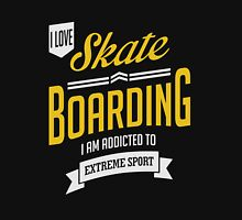 I Love Skateboarding Extreme Sport Unisex T-Shirt