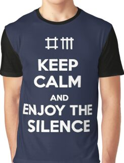 Keep Calm and Enjoy the Silence Graphic T-Shirt