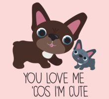 You Love Me . . . (Frenchie) Baby Tee