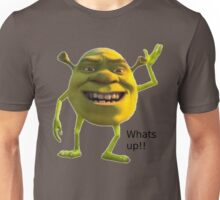 Whats up!!! Unisex T-Shirt