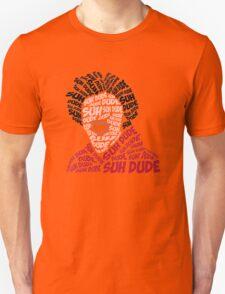 Suh Dude text design T-Shirt