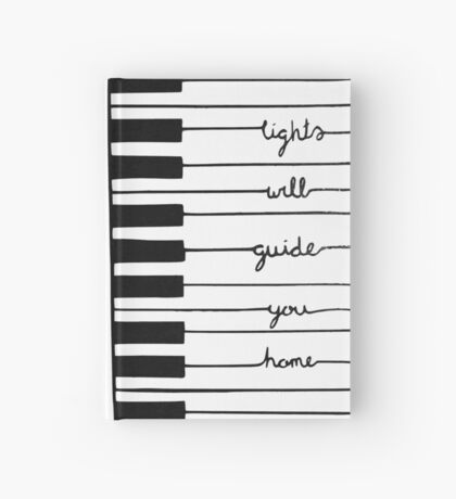 Piano keys-Lights will guide you home Hardcover Journal