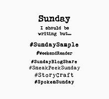 Hashtag Writer Week - Sunday Unisex T-Shirt