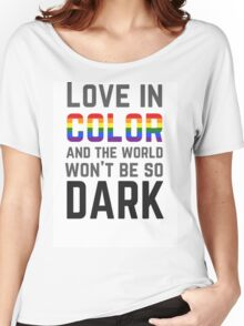 Love in Color Women's Relaxed Fit T-Shirt