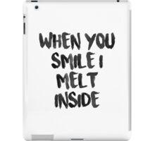 When You Smile I Melt Inside (White) iPad Case/Skin