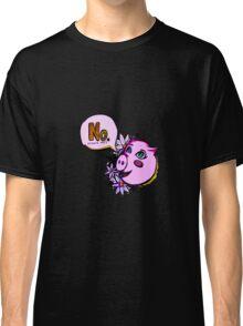 No Means No Piggy Classic T-Shirt