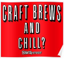 Craft Brews and Chill? Poster