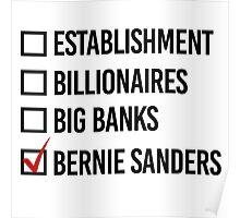 I choose Bernie Sanders Poster