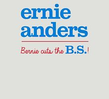 Ernie Anders (Bernie cuts the B.S.) Unisex T-Shirt