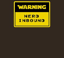 Warning Nerd Inbound Unisex T-Shirt