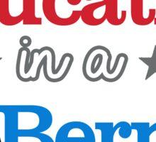 Free Education in a Bernie Nation Sticker