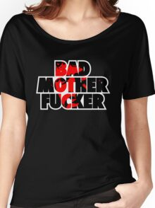 Pulp fiction - Bad Mother Fucker Women's Relaxed Fit T-Shirt