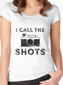 I call the shots Women's Fitted Scoop T-Shirt