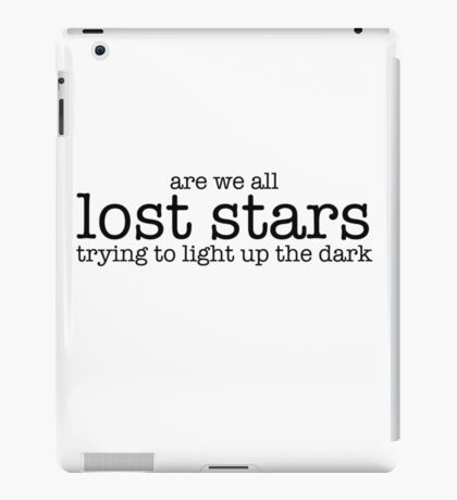 are we all lost stars iPad Case/Skin