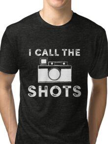 I call the shots White Graphic Tri-blend T-Shirt