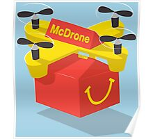 McDrone Happy Meal McDelivery Futuristic Drone McDonalds Burger King Takeaway Poster