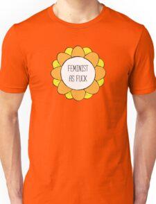 Feminist As Fuck - Feminist Flower Unisex T-Shirt