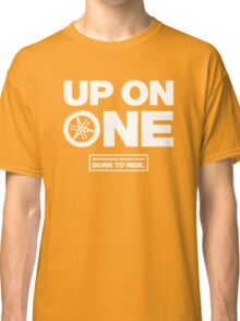 Up On One Performance Dirt Motorcycles Classic T-Shirt