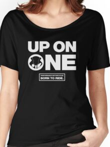 Up On One Performance Sport Motorcycles Women's Relaxed Fit T-Shirt