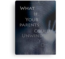 What if your parents could unwind you? Metal Print