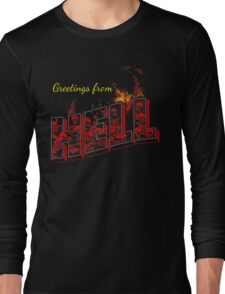 Greetings from Hell Long Sleeve T-Shirt