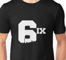 The 6ix Unisex T-Shirt