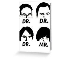 MR & DR Greeting Card