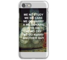 """Marie Antoinette """"Me No Study"""" iPhone Case/Skin"""