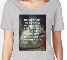 """Marie Antoinette """"Me No Study"""" Women's Relaxed Fit T-Shirt"""