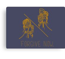 Forgive Now (Gold) Canvas Print