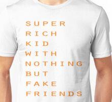 Super Rich Kid Unisex T-Shirt