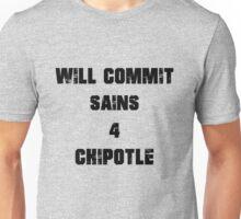 Chipotle Sins Unisex T-Shirt