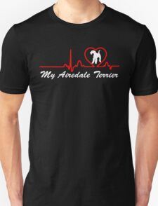 heartbeat for my Airedale Terrier T-Shirt